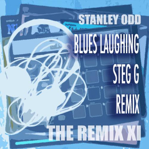 Stanley Odd V Steg G - Blues Laughing (Steg G remix)
