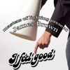 i feel good (master of lighting remix) free download