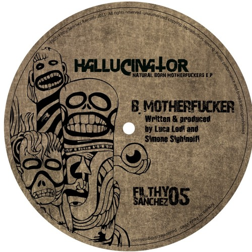 Hallucinator - Motherfucker