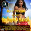 DJ L 'Flow Presents - Spanish Soca Mix 2011 www.djlflow.se