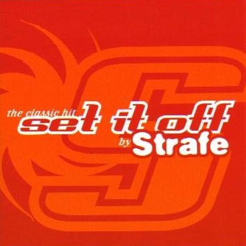 Strafe - Set it Off (Beto Edit)