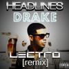 Drake - Headlines (DJ Lectro Remix) (Clean)