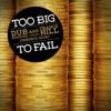 Too Big To Fail - Album: