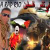 REDA RAP RIO ---صمدتي كتير...فلسطين---