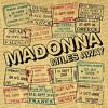 Madonna - Miles Away [Demo]