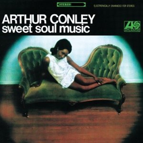 """Sweet Soul Music"" - Arthur Conley(vinyl)"