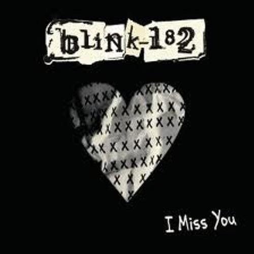I Miss You (Blink 182)