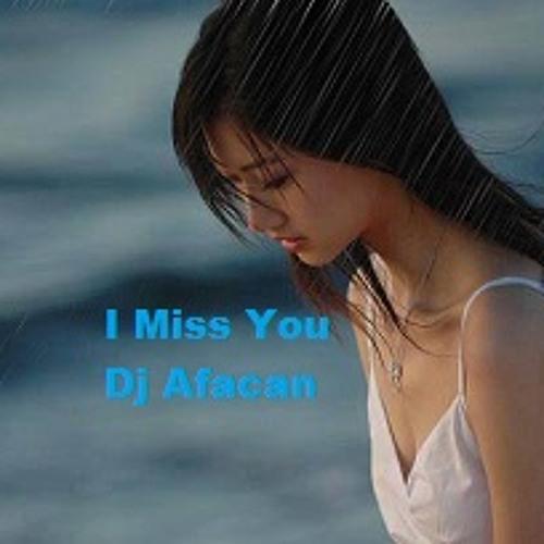i miss you :(