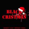 Bushman's Black Cristmas feat Tha Rinch, Frank a.k.a F=1LUV & Chipmasta