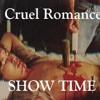 Cruel Romance - Desire