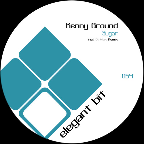 Kenny Ground - Sugar (Max (BG) Remix) Elegant Bit