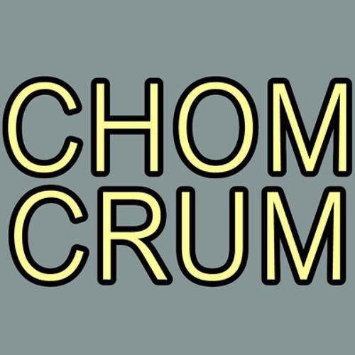 I'M CHOM CRUM