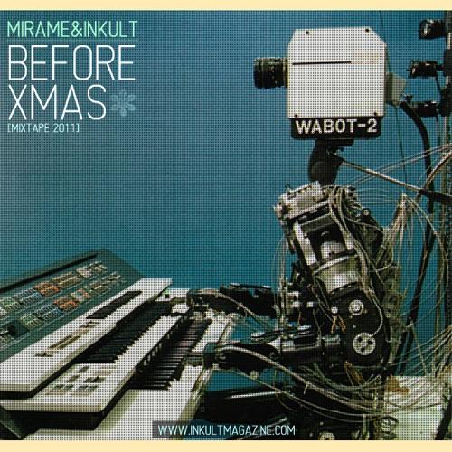 MIRAME & Inkult Magazine: MIXTAPE Before XMas