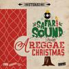 SAFARi SOUND PRESENTS: A REGGAE CHRiSTMAS