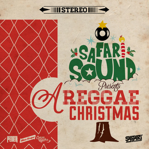 SAFARi SOUND PRESENTS: A REGGAE CHRiSTMAS