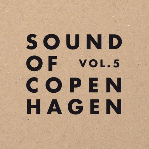 Sound of Copenhagen Vol. 5 - Minimix by Finn Snor