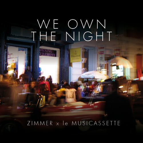 Zimmer - We Own The Night | December 11 Tape