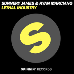 Sunnery James & Ryan Marciano - Lethal Industry
