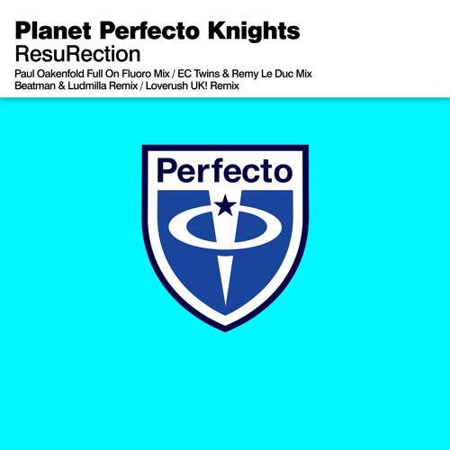 [BREAKSPOLL 2013 WINNER 'BEST REMIX OF THE YEAR' | NO1 AT BEATPORT] Planet Perfecto Knights - ResuRection (Beatman and Ludmilla Remix) PERFECTO