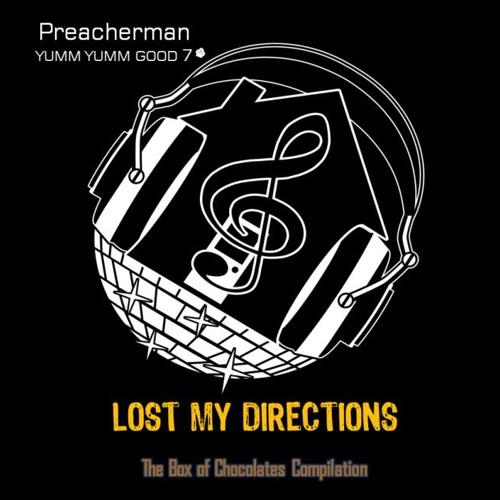Yumm Yumm Good 7 'Lost My Direction' The Box of Chocolates Compilation [Part II]