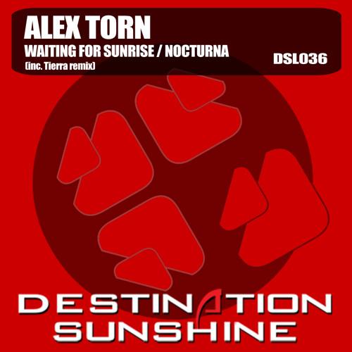 Alex Torn - Waiting for Sunrise (Original Mix) Prev