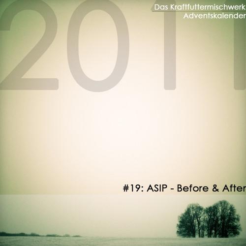 ASIP - Before & After (Das Kraftfuttermischwerk Adventskalender)