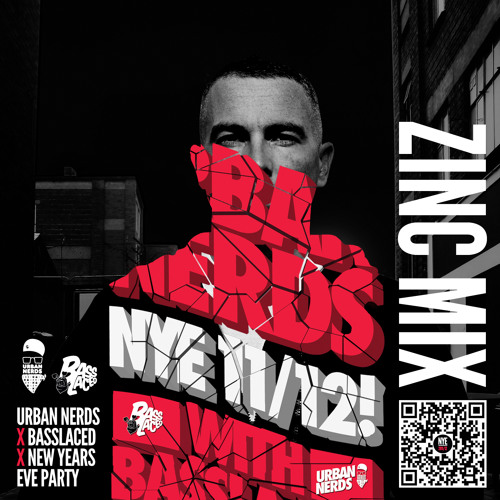 Zinc exclusive mix for Urban Nerds x BassLaced NYE 2011