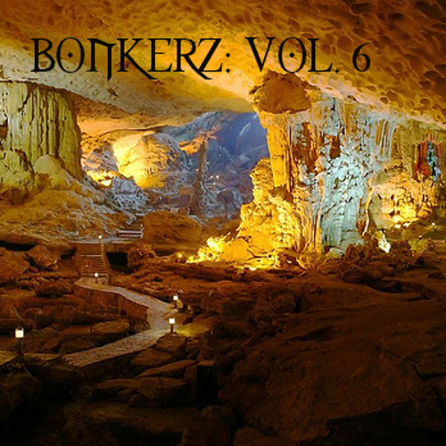 BONKERZ: Vol. 06