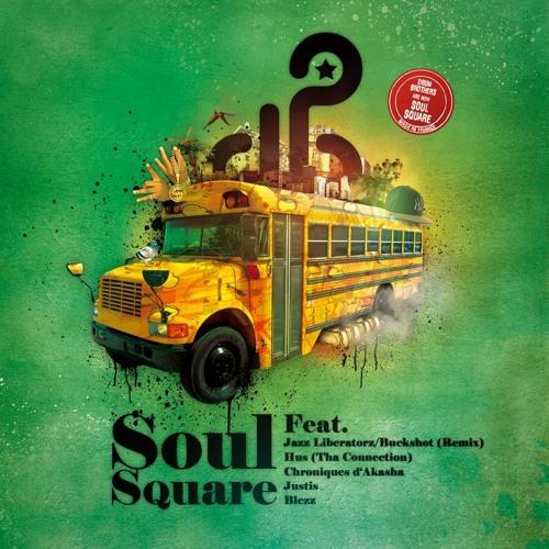 Jazz Liberatorz - Take a Time ft Buckshot (Soul Square REMIX)