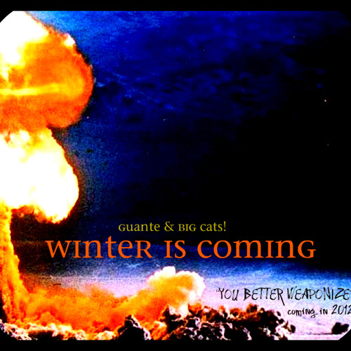 Winter Is Coming (prod. Big Cats)