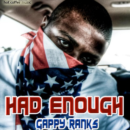 Had Enough Dubplate - Gappy Ranks