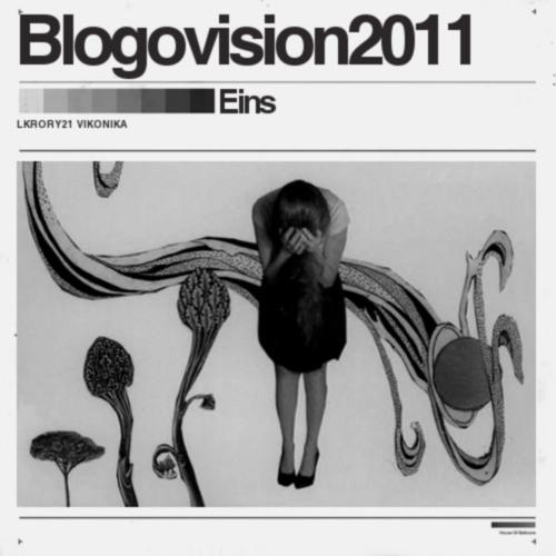 Blogovision2011 lkrory21 & vikonika: #1