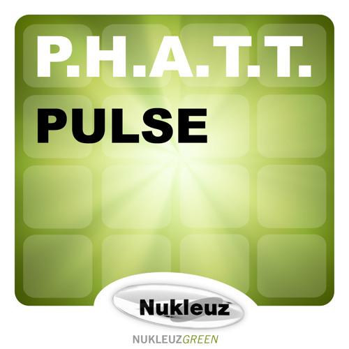 P.H.A.T.T. - Pulse (Original Mix)