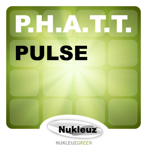 P.H.A.T.T. - Pulse (Audioscape Remix)