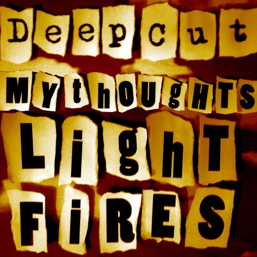 My Thoughts Light Fires (2009)
