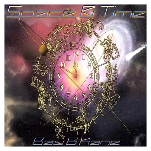 Space & Time - Bay B Kane