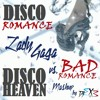 Lady Gaga - Disco Romance (DJ EX3 - 'Bad Romance' vs. 'Disco Heaven' Mashup)