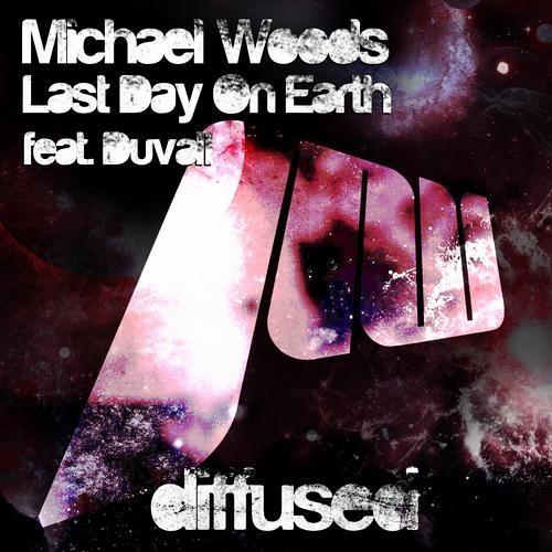 Michael Woods-Last day on Earth ft.Duvall(Ctrl Alt Funk Main Room Mix)