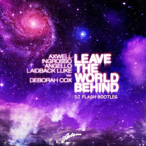 Axwell, Laidback Luke ... - LTWB (DJ Flash Remix) - FREE DOWNLOAD (Buy This Track)