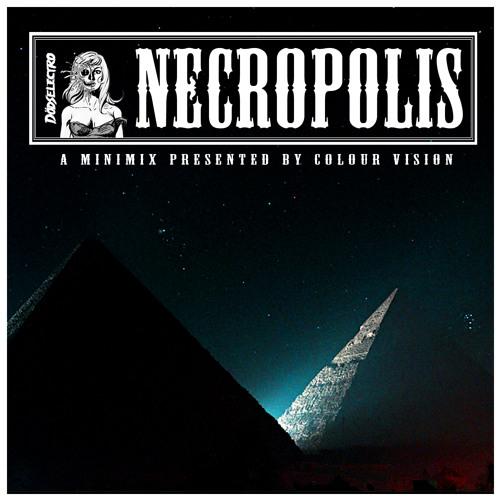 ◊ ▲ NECROPOLIS ▲ An Exclusive Mini-Mix for Dödselectro [DEATHELECTRO.COM] ◊◊◊