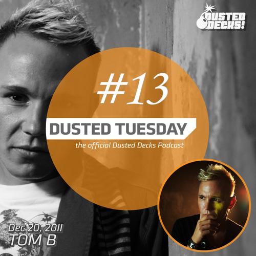 Dusted Tuesday #13 - Tom B (Dec 20, 2011)