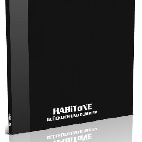 02 HABiToNE - GLÜCKLiCH UND DUMM 2006