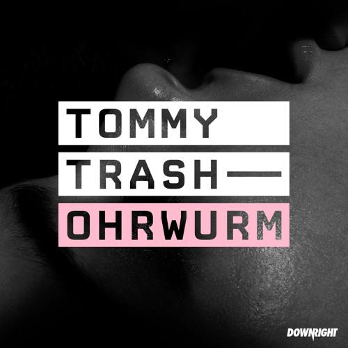 Tommy Trash - Ohrwurm (Dead Mike Remix)