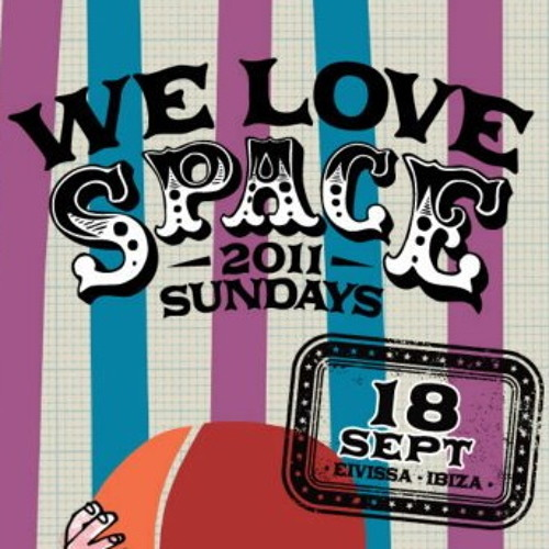 DJ Alex Taylor - Live @ We Love Space Ibiza #1