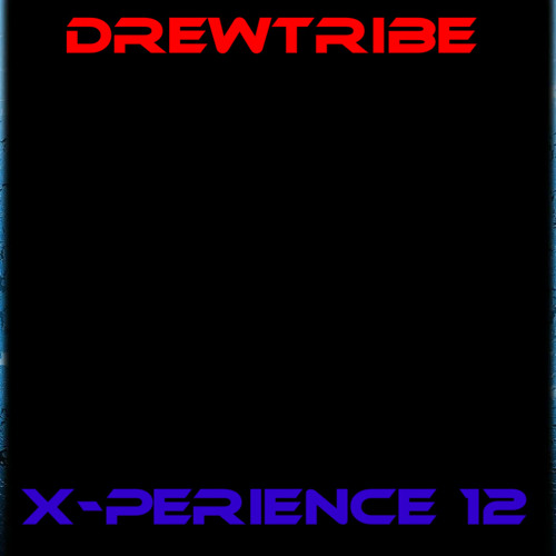 THE DREWTRIBE X-PERIENCE 12