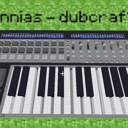 Annias - Dubcraft (Dubstep Mix)