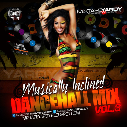 MixtapeYARDY - Musically Inclined VOL3