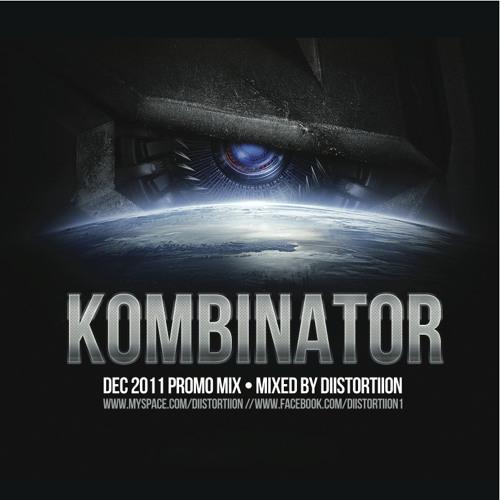 Kombinator - Mixed By DiiSTORTiiON (Dec 2011)