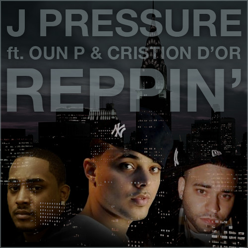 Reppin' (ft. Oun P & Cristion D'or)