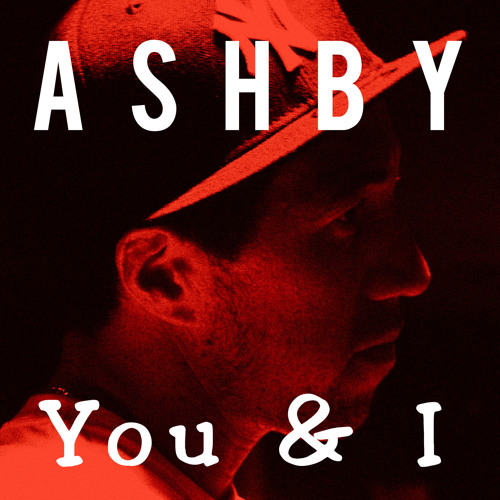 You and I - Ashby